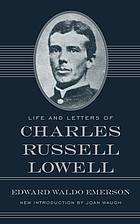 Life and letters of Charles Russell Lowell