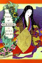 The tale of Murasaki : a novel