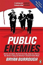 Public enemies : the true story of America's greatest crime wave