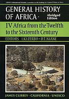 Africa from the twelfth to the sixteenth centuryGeneral history of Africa