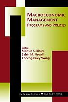 Macroeconomic management programs and policies
