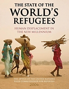 The state of the world's refugees 2006 : human displacement in the new millennium