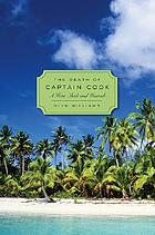 The death of Captain Cook : a hero made and unmade