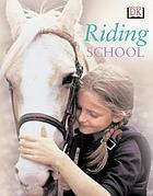 Riding school : learn how to ride at a real riding school