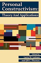 Personal constructivism : theory and applications