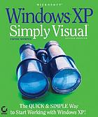 Microsoft Windows XP : simply visual