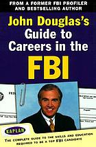 Guide to careers in the FBI