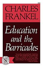 Education and the barricades