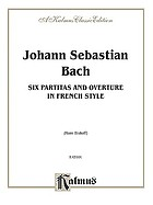 6 partitas ; and, Overture in French style