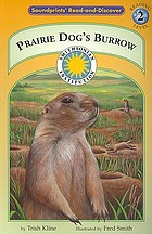 Prairie dog's burrow