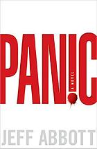 Panic : a novel of suspense