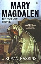 Mary Magdalen : myth and metaphor