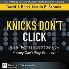 Knicks don't click Isiah Thomas illustrates how money can't buy you love