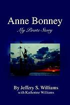 Anne Bonney : my pirate story