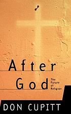 After God : the future of religion