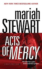 Acts of mercy : a Mercy Street novel