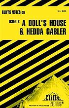 A doll's house and Hedda Gabler : notes ...