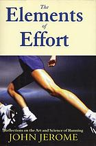 The elements of effort : reflections on the art and science of running