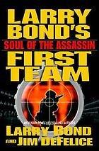 Larry Bond's First team : soul of the assassin