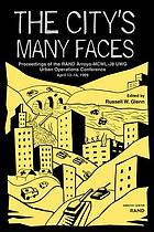 The city's many faces : proceedings of the RAND Arroyo-MCWL-J8 UWG Urban Operations conference, April 13-14, 1999