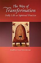 The way of transformation: daily life as a spiritual exercise