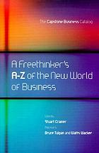 A freethinker's A-Z of the new world of business