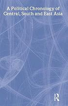 A political chronology of Central, South and East Asia