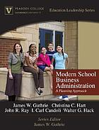 Modern school business administration : a planning approach