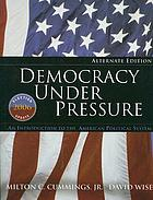 Democracy under pressure; an introduction to the American political system
