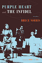 Purple heart : two plays ;and, the infidel
