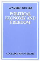 Political economy and freedom : a collection of essays