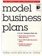 The Prentice Hall encyclopedia of model business plans