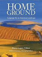 Home ground : language for an American landscape