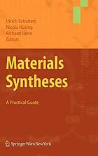 Materials syntheses : a practical guide