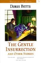 The gentle insurrection and other stories