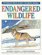 A field guide to endangered wildlife coloring book