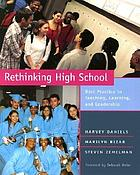 Rethinking high school : best practice in teaching, learning, and leadership