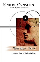 The right mind : making sense of the hemispheres