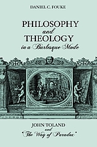 "Philosophy and theology in a burlesque mode : John Toland and ""the way of paradox"""