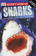 Sharks and other scary sea creatures