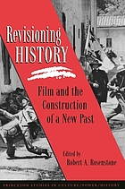 Revisioning history : film and the construction of a new past