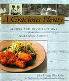 A gracious plenty : recipes and recollections from the American South