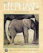 The elephant book : for the Elefriends campaign