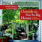 Outside the not so big house : creating the landscape of home