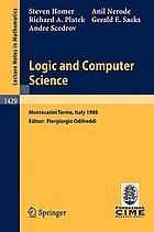 Logic and computer science : lectures given at the 1st session of the Centro internazionale matematico estivo (C.I.M.E.) held at Montecatini Terme, Italy, June 20-28, 1988