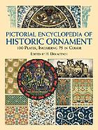 Pictorial encyclopedia of historic ornament : 100 plates, including 75 in full color