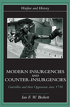 Modern insurgencies and counter-insurgencies : guerrillas and their opponents since 1750