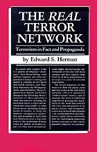 The real terror network : terrorism in fact and propaganda