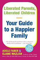 Liberated parents/liberated children