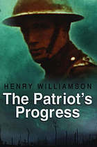 The patriot's progress; being the vicissitudes of Pte. John Bullock
